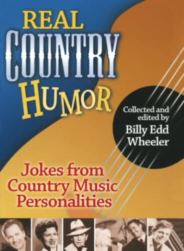 Real Country Humor By Billy Edd Wheeler