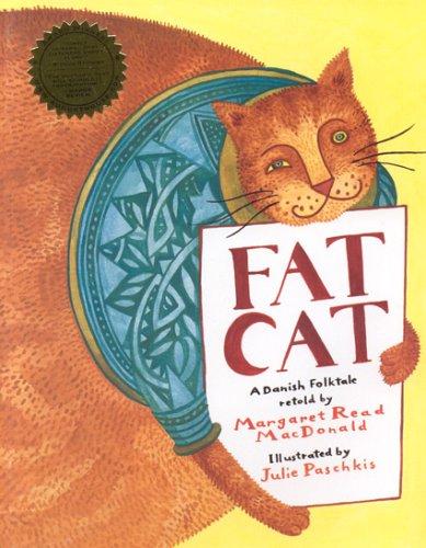Fat Cat By Margaret Read MacDonald