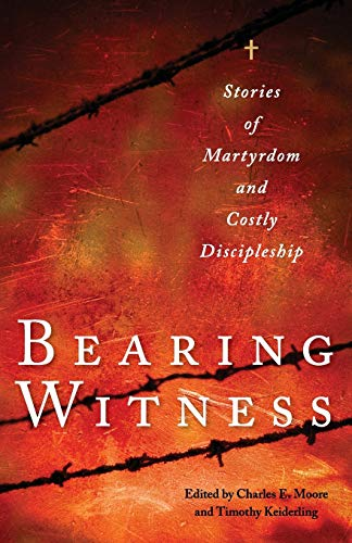 Bearing Witness By Charles E. Moore