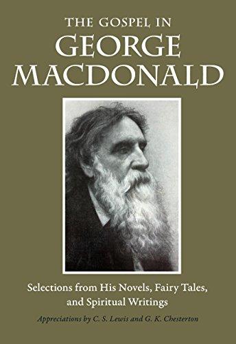 Gospel in George MacDonald By George MacDonald