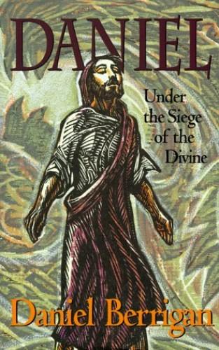 Daniel By Daniel Berrigan, S. J.