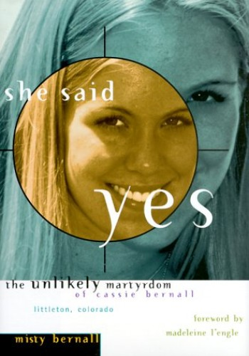 She Said Yes By Misty Bernall