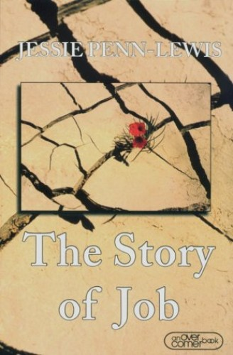 The Story of Job By Jessie Penn-Lewis