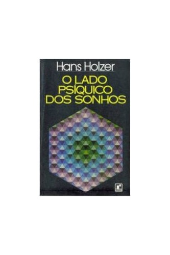 The Psychic Side of Dreams By Hans Holzer