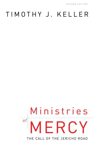 Ministries of Mercy By Timothy J Keller