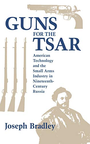 Guns for the Tsar By Bradley