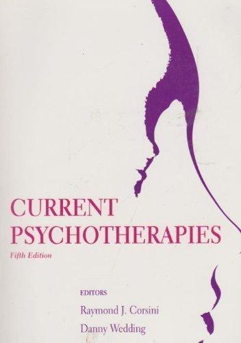 Current Psychotherapies By Raymond J. Corsini