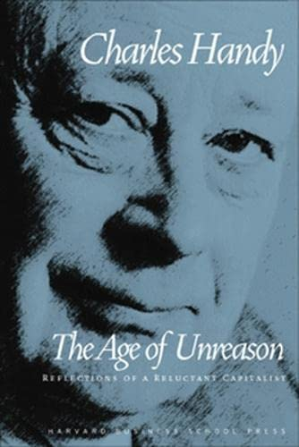 Age of Unreason By Charles Handy