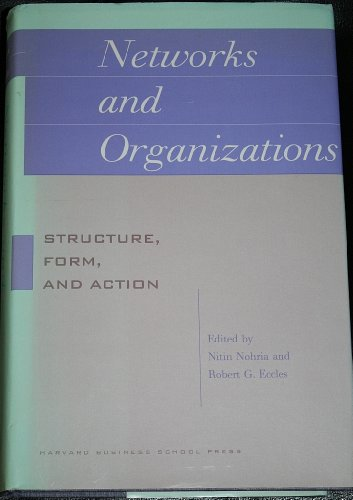 Networks and Organizations By Robert G. Eccles