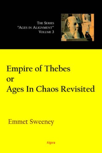 Empire of Thebes Or Ages In Chaos Revisited By E.J. Sweeney