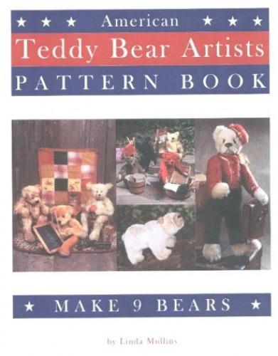 American Teddy Bear Artists Pattern Book By Linda Mullins
