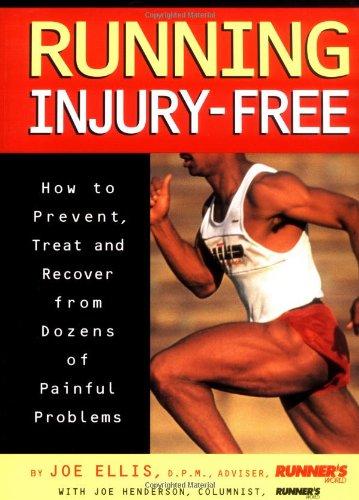 Running Injury Free By Joe Ellis