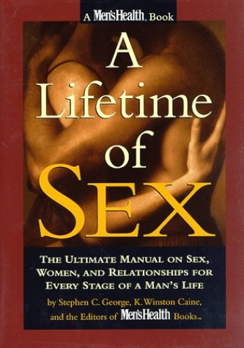 Lifetime of Sex By Stephen C. George
