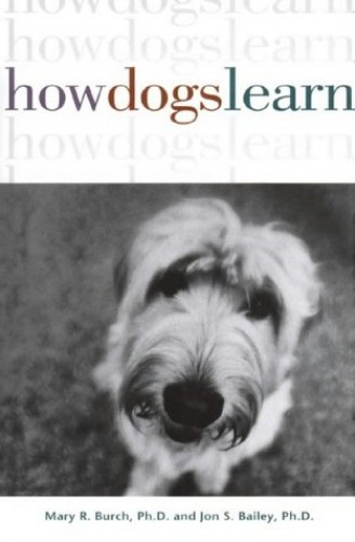 How Dogs Learn By Mary Burch