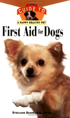 Hhp:an Owner's Guide To First Aid For Dogs By Stephanie Schwartz