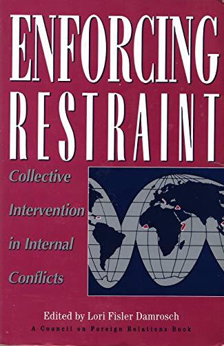 Enforcing Restraint By Lori F. Damrosch
