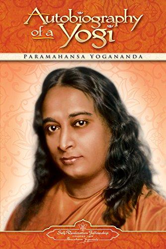Autobiography of a Yogi von Paramahansa Yogananda