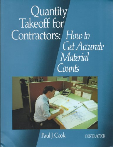 Quantity Takeoff for Contractors By Paul J Cook