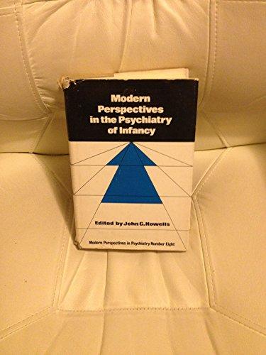 Modern Perspec Psy Infancy By Howells, John