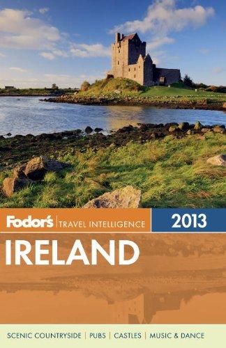 Fodor's Ireland 2013 By Fodor Travel Publications
