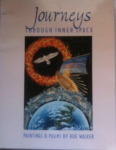 Through Inner Space (Journeys) By Hue Walker