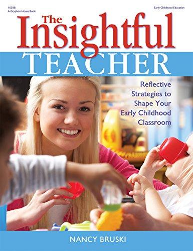 The Insightful Teacher By Nancy Bruski