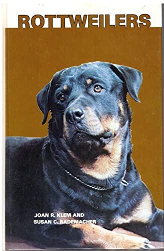 Rottweilers By Joan R. Klem