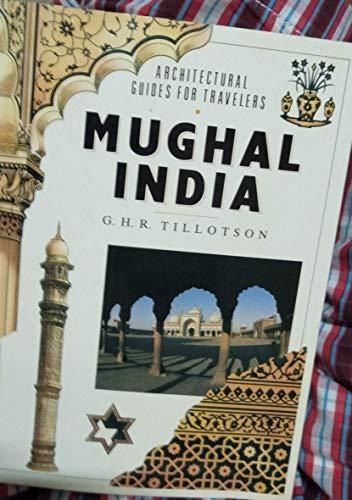 Mughal India By G. H. R. Tillotson