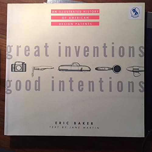 Great Inventions Good Intentions By Eric Baker