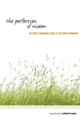 The Perfection of Wisdom By Edward Conze