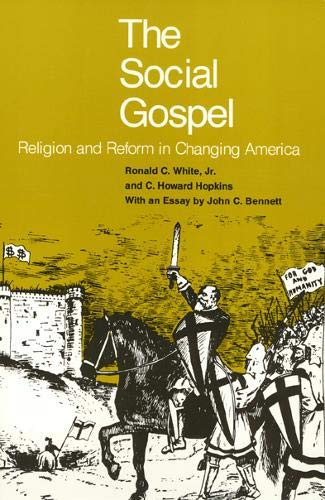 The Social Gospel By Ronald White