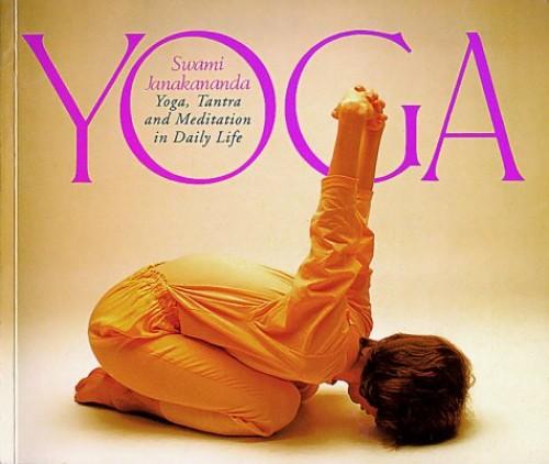 Yoga, Tantra & Meditation in Daily Life By Swami Janakananda Saraswati