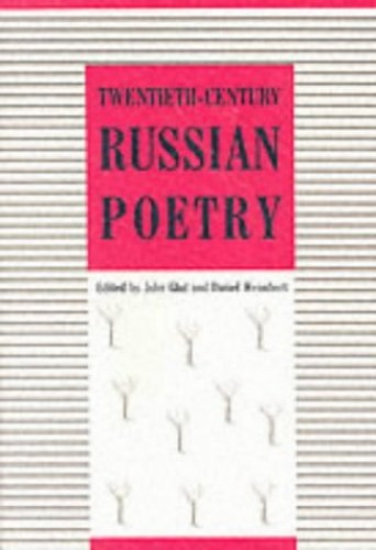 Twentieth Century Russian Poetry By John Glad
