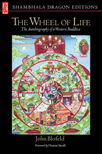 The Wheel of Life von John Blofeld