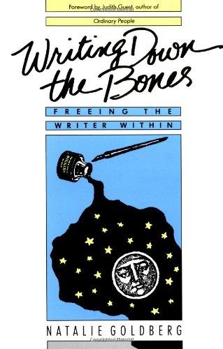 Writing Down the Bones By Natalie Naimark-Goldberg