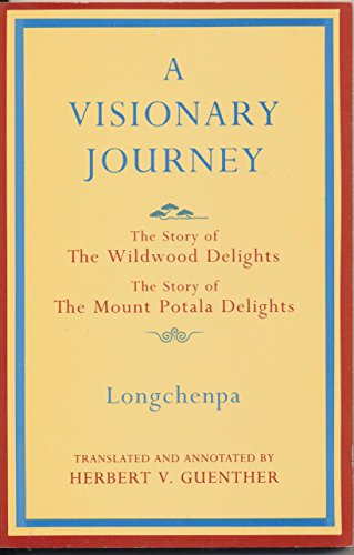 A Visionary Journey By Longchen Rabjam