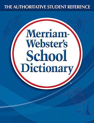 School Dictionary By Merriam-Webster