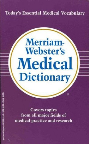 Merriam-Webster's Medical Dictionary By Merriam-Webster