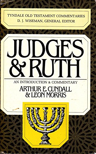 Judges and Ruth By Arthur E Cundall