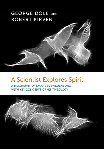 A Scientist Explores Spirit By George F. Dole