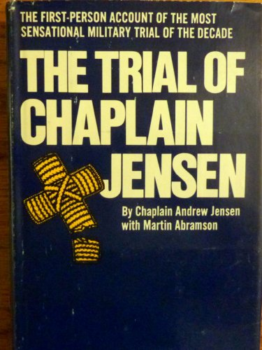 Title: The trial of Chaplain Jensen By Andrew Jensen