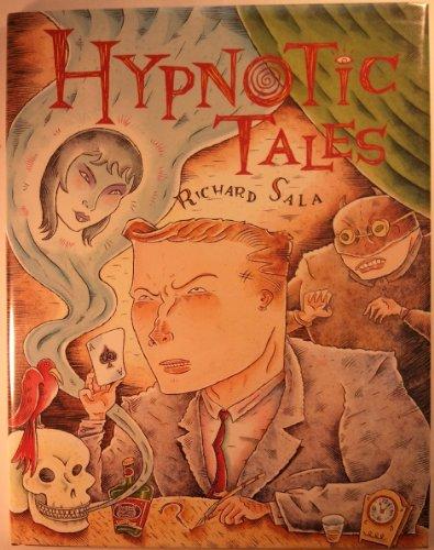 Hypnotic Tales By Richard Sala