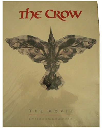 The Crow: The Movie by Jeff Conner