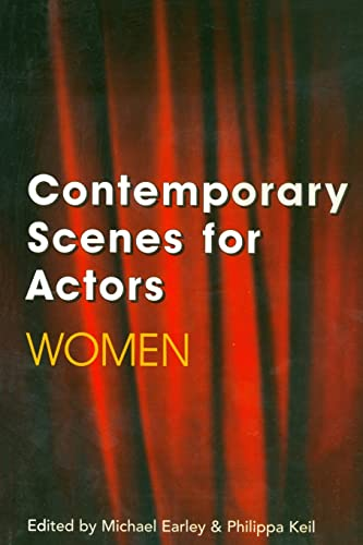 Contemporary Scenes for Actors By Michael Earley
