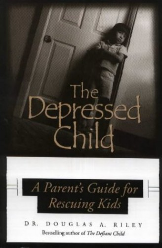 Depressed Child By Dougals A. Riley