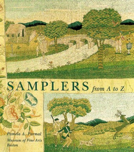 Samplers from A to Z By Pamela A. Parmal
