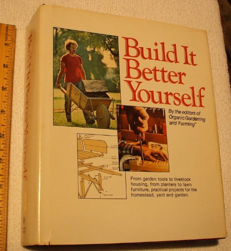 Build it Better Yourself By Edited by Bill Hylton