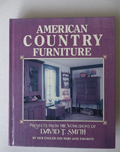 American Country Furniture By David T Smith