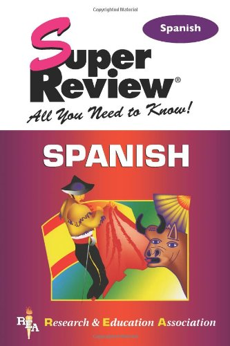 Spanish: Super Review By The Editors of Rea