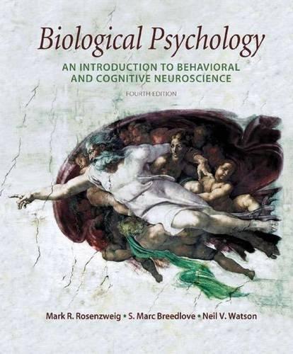 Biological Psychology By Mark R. Rosenzweig